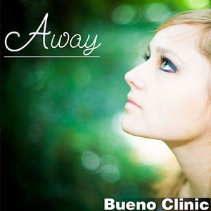 Bueno Clinic - Away (Extended Mix)