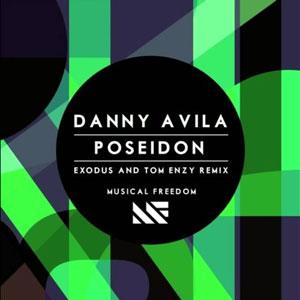 Danny Avila - Poseidon (Exodus & Tom Enzy Remix)