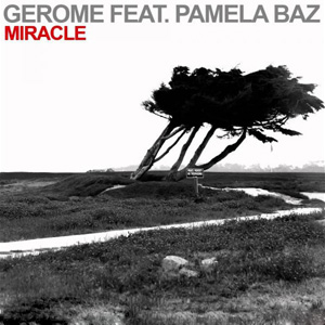 Рингтон Gerome feat. Pamela Baz - Miracle
