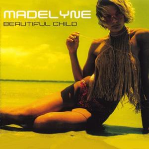 Madelyne - Beautiful Child (Hiver & Hammer Mix)