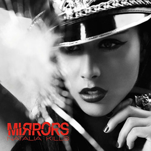 Natalia Kills - Mirrors (Omega Remix)
