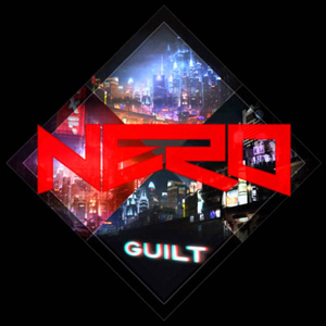 Рингтон Nero - Guilt (Radio Edit)
