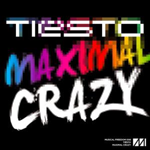 Рингтон Tiesto - Maximal Crazy (Orginal Mix)