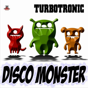 Turbotronic - Disco Monster (Extended Mix)
