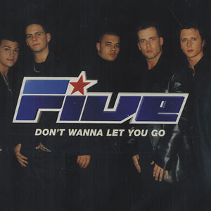 5ive - Dont wanna let you go