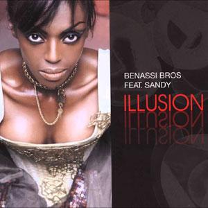 Benassi Bros. Feat. Sandy - Illusion (Remix)