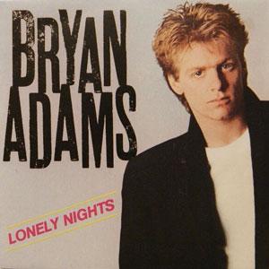 Bryan Adams - Lonely Nights
