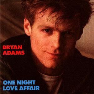 Рингтон Bryan Adams - One Night Love Affair