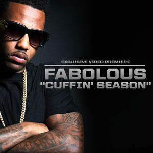 Fabolous - Cuffin Season