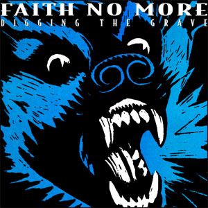 Faith No More - Digging The Grave