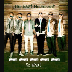 Far East Movement - So What (Instrumental)