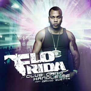 Flo Rida - Club Cant Handle Me