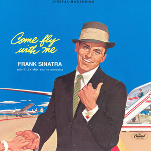 Frank Sinatra - Leaving On A Jet Plane
