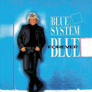 Blue System - Here I Go Again