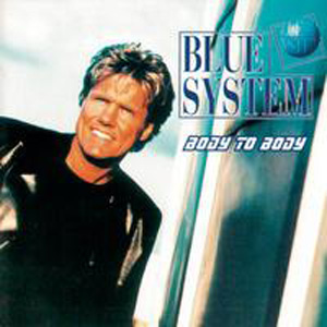 Blue System - Only With You
