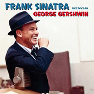 Frank Sinatra - Nice Work If You Can Get It