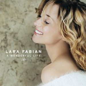 Lara Fabian - Wonderful Life