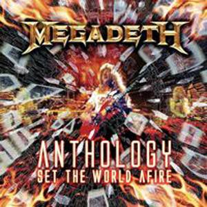 Megadeth - Set The World Afire