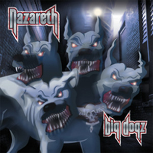 Nazareth - Big Dog's Gonna Howl