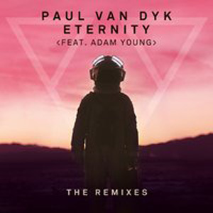Paul Van Dyk feat. Adam Young - Eternity
