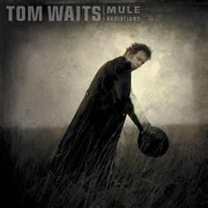 Tom Waits - Bottom Of The World