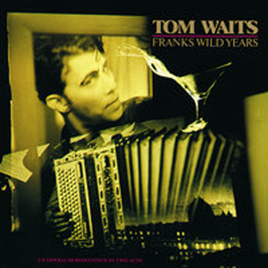 Tom Waits - Filipino Box Spring Hog