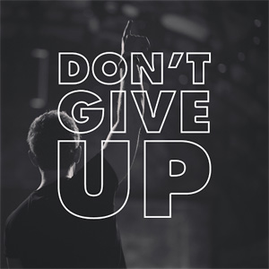 Fedde Le Grand - Don't Give Up