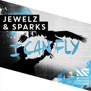 Jewelz & Sparks - I Can Fly
