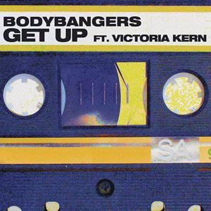 Bodybangers feat. Victoria Kern - Get Up