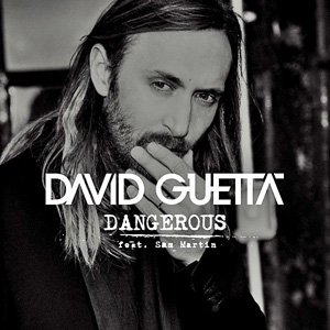 David Guetta Feat. Sam Martin - Dangerous