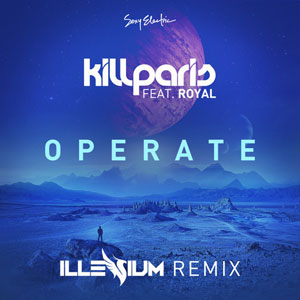 Рингтон Kill Paris ft. Royal - Operate (Illenium Remix)
