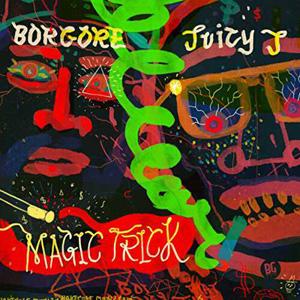 Borgore feat. Juicy J - Magic Trick