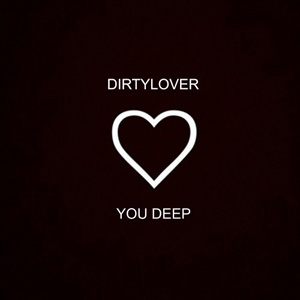 Dirtylover - Feel the Right
