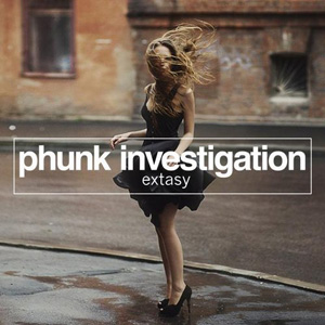 Phunk Investigation - Extasy