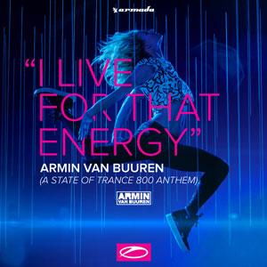Рингтон Armin Van Buuren - I Live For That Energy