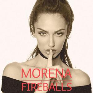 Рингтон Morena - Fireballs